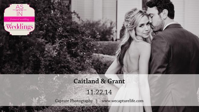 Capture-Photography-Caitland&Grant-Real-Weddings-Sacramento-Wedding-Photographer-OPENER