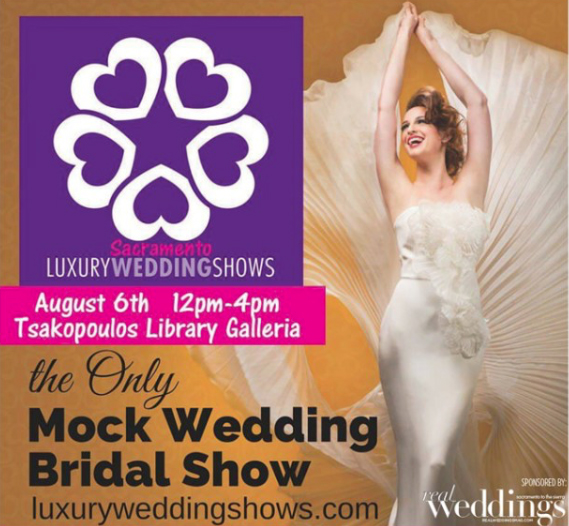 Luxury Wedding Shows | Sacramento Wedding Event | Sacramento Bridal Show | Best Sacramento Wedding Event