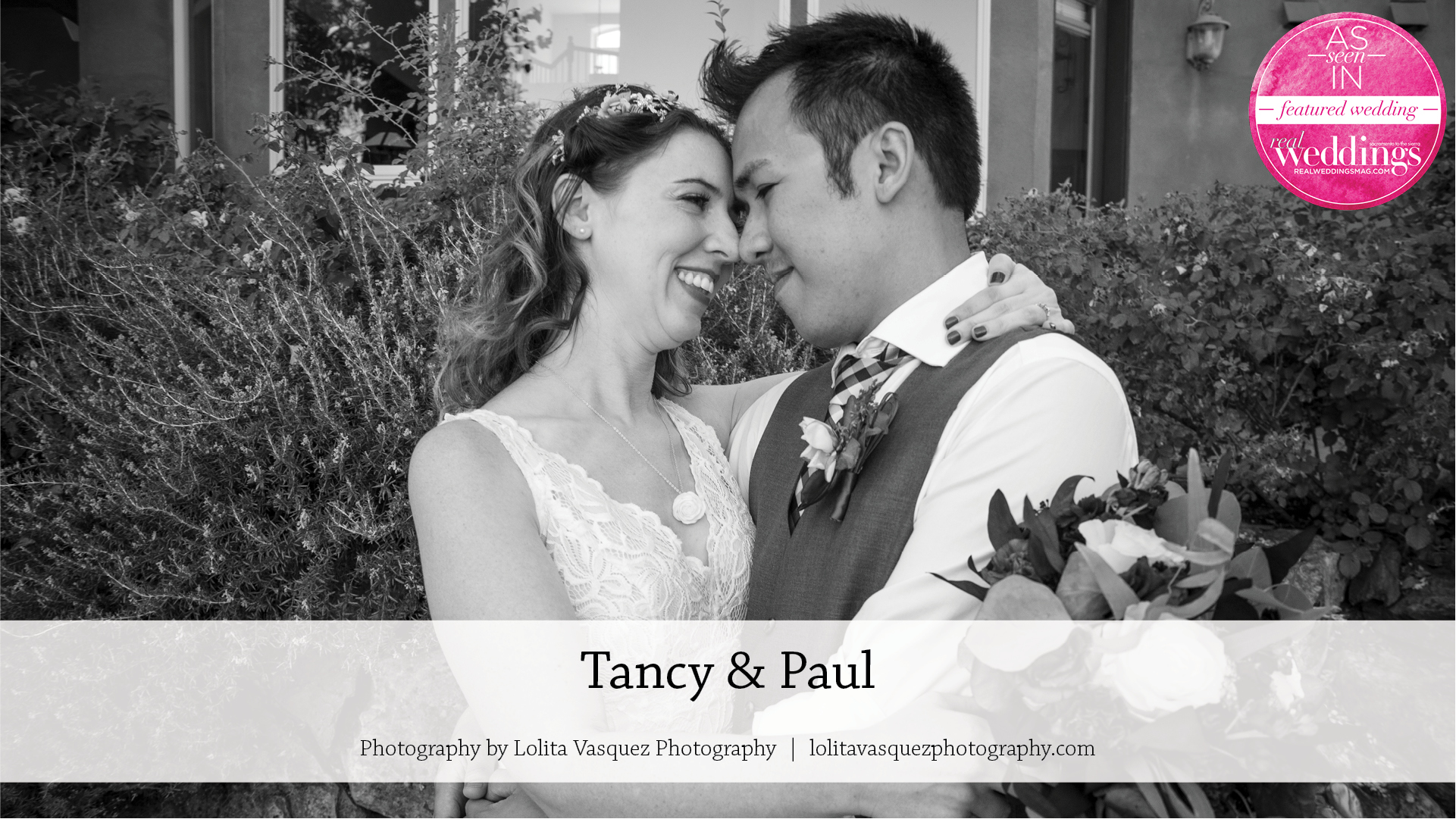 Tancy & Paul's wedding photographed by Lolita Vasquez Photography
