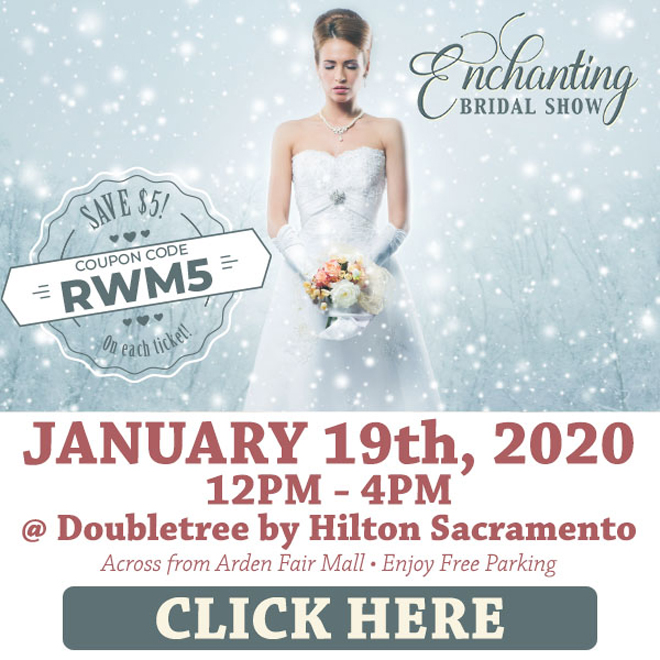 Sacramento Wedding Bridal Show   Enchanting Bridal Show