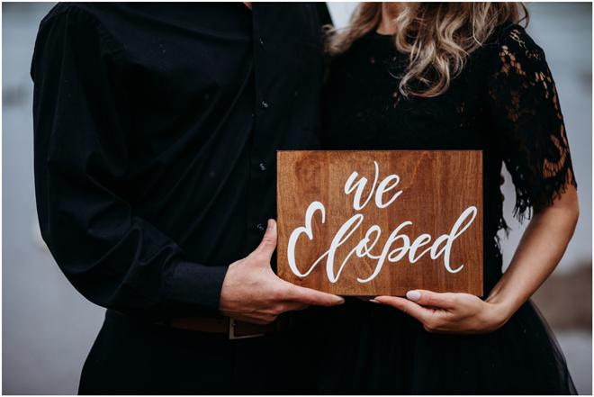 Custom We Eloped Sign-Moody Styled Shoot Elopement-Sacramento Tahoe Wedding Photography
